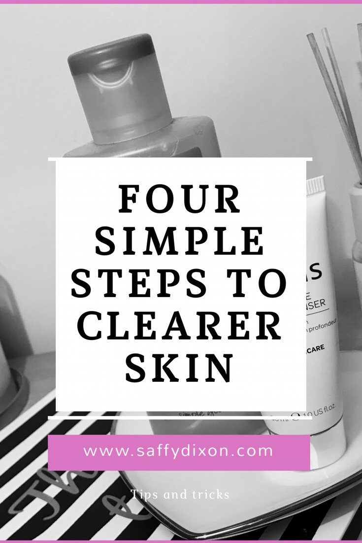 four simple steps to clearer skin www.saffydixon.com