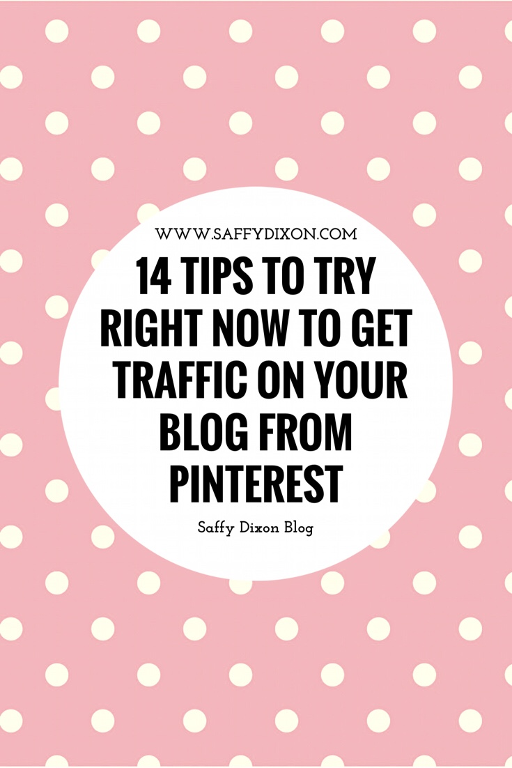 14 Tips using Pinterest to increase your blog traffic to try right now